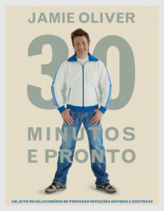 'Jamie Oliver 30 Minutos e Pronto' de Jamie Oliver / Divulgação