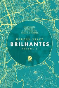 'Brilhantes (Volume 1)', de Marcus Sakey / Divulgação