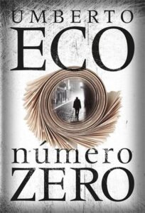 'Número Zero', de Umberto Eco / Divulgação