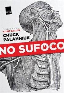 'No Sufoco', de Chuck Palahniuk / Divulgação