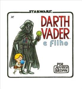 'tar Wars Darth Vader e Filho', de Jeffrey Brown / Divulgação