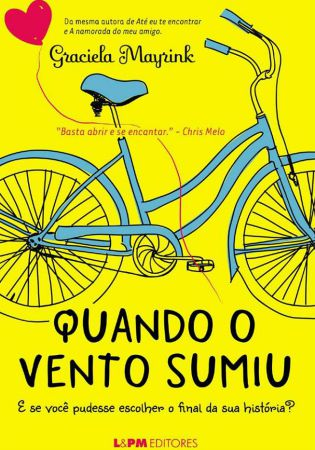Capa de 'Quando o Vento Sumiu', de Graciela Mayrink, da L&PM Editores/Foto: Divulgação