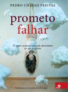 """""""Prometo Falhar"""", de Pedro Chagas Freitas / Divulgação"""