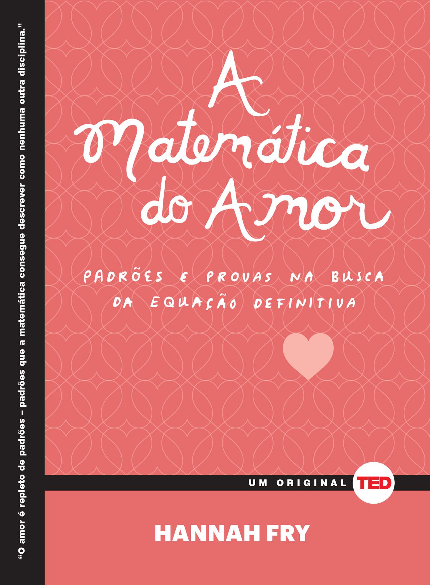 A Matemática do Amor, de Hannah Fry Resenha   Vai Lendo