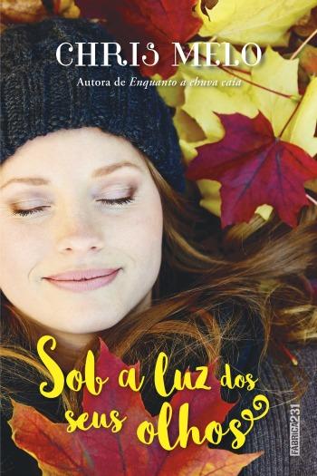 Capa da nova edição de 'Sob a Luz dos seus Olhos', de Chris Melo/Foto: Divulgação