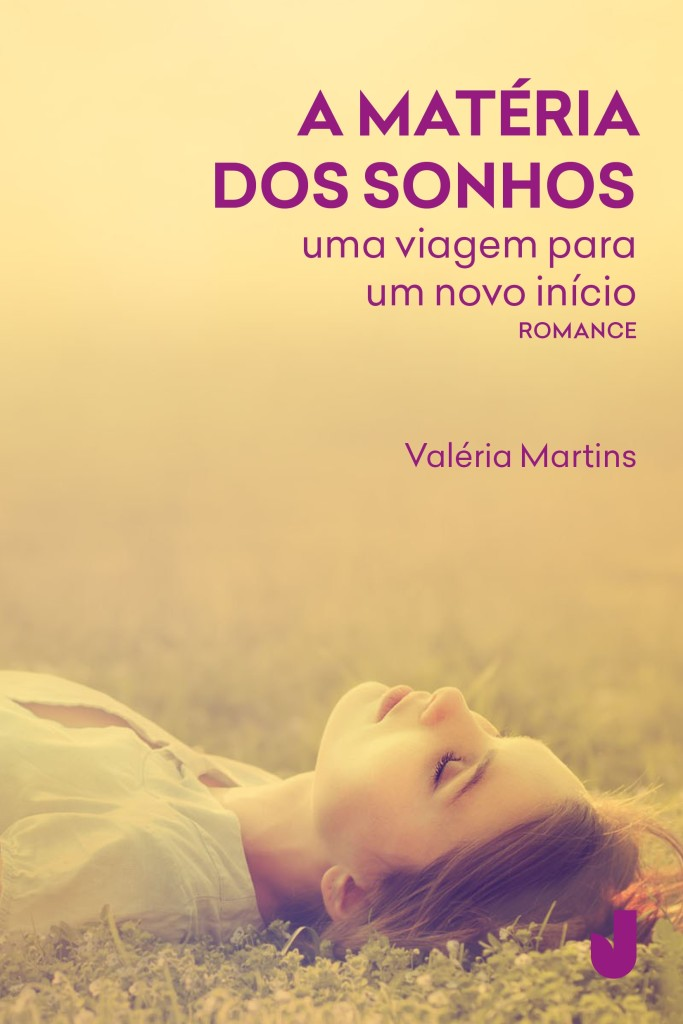 Capa de 'A Matéria dos Sonhos', de Valéria Martins/Foto: Divulgação