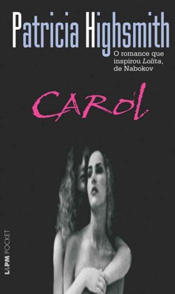'Carol', de Patricia Highsmith / Divulgação