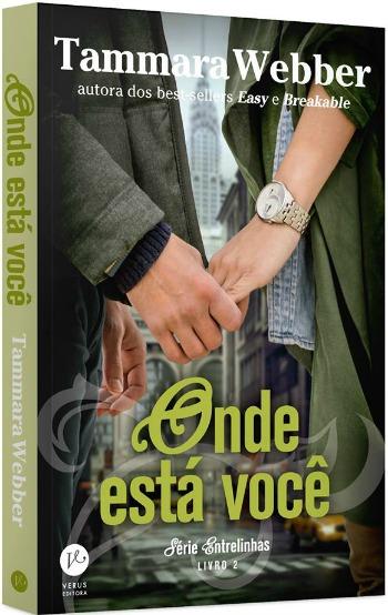 Capa de 'Onde Está Você', de Tammara Webber, lançamento da Verus/Foto: Divulgação