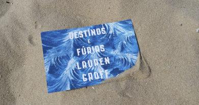 Destinos e Fúrias, de Lauren Groff | Resenha