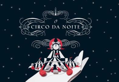 O Circo da Noite, de Erin Morgenstern|Resenha