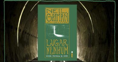 Lugar Nenhum, de Neil Gaiman | Resenha