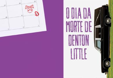 O Dia da Morte de Denton Little, de Lance Rubin | Resenha