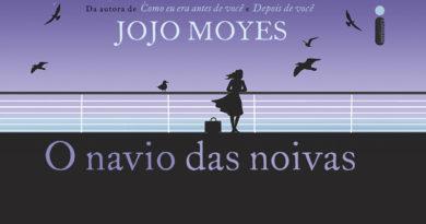 O Navio das Noivas, de Jojo Moyes | Resenha