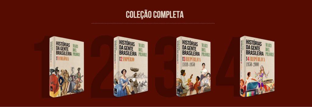 """Coleção 'Histórias da Gente Brasileira"""", de Mary Del Priore, completa"""