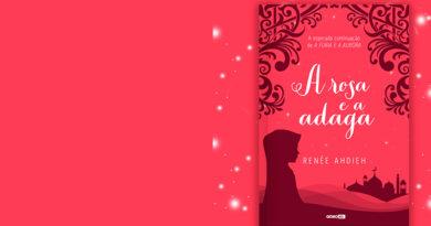 As expectativas para 'A Rosa e a Adaga', continuação de 'A Fúria e a Aurora'