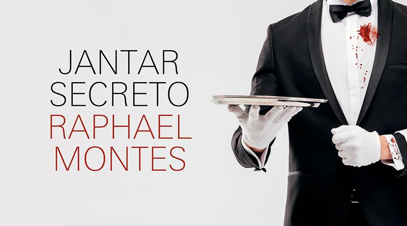 Jantar Secreto, de Raphael Montes | Resenha