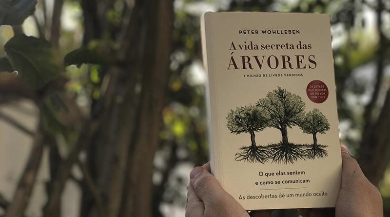 A Vida Secreta das Árvores, de Peter Wohlleben | Resenha
