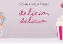 Delícia, Delícia, de Donna Kauffman | Resenha