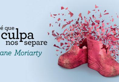 Até Que a Culpa nos Separe, de Liane Moriarty | Resenha