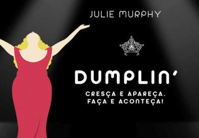 Dumplin', de Julie Murphy | Resenha