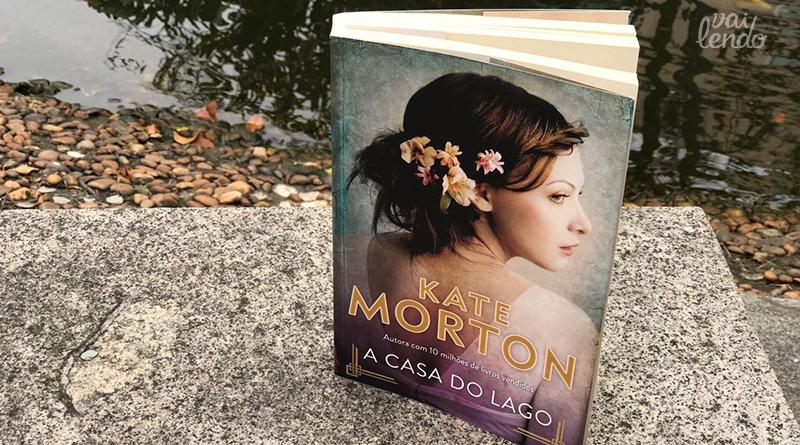A casa do lago de kate morton resenha vai lendo - Kate morton la casa del lago ...