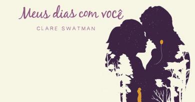 Meus Dias Com Você, de Clare Swatman | Resenha