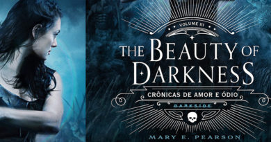 The Beauty of Darkness, de Mary E. Pearson | Resenha