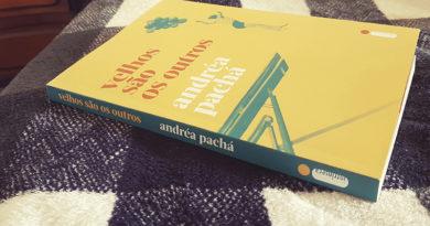 Velhos são os Outros, de Andréa Pachá | Resenha