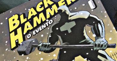 Black Hammer – O Evento, de Jeff Lemire, Dean Ormston e Dave Stewart   Resenha